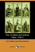 The 14 Gilbert and Sullivan Plays - Part 2