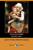 Food and Health (Illustrated Edition)