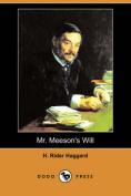 Mr. Meeson's Will (Dodo Press)