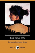 Lord Tony's Wife (Dodo Press)