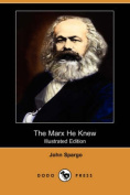 The Marx He Knew (Illustrated Edition)