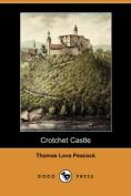 Crotchet Castle (Dodo Press)