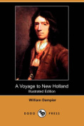 A Voyage to New Holland (Illustrated Edition)