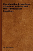 Elgenfunction Expansions Associated with Second Order Differential Equations