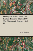 History of India - From the Earliest Times to the End of the Nineteenth Century - Vol II