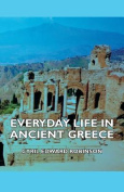 Everyday Life In Ancient Greece