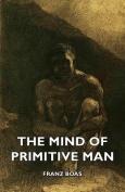 The Mind of Primitive Man