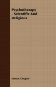 Psychotherapy - Scientific And Religious