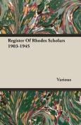 Register of Rhodes Scholars 1903-1945