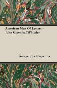 American Men Of Letters - John Greenleaf Whittier