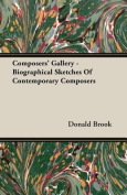 Composers' Gallery - Biographical Sketches Of Contemporary Composers