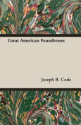 Great American Foundresses