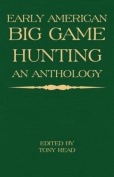 Early American Big Game Hunting