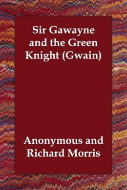 Sir Gawayne and the Green Knight (Gwain)