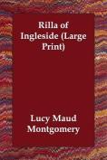 Rilla of Ingleside [Large Print]