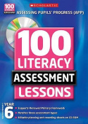 100 Literacy Assessment Lessons; Year 6