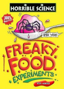 Freaky Food Experiments