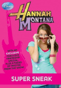 "Disney ""Hannah Montana"" Super Sneak"