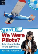 What If We Were Pilots?