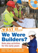 What If We Were Builders?