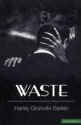 Waste (Modern Plays)