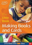 The Little Book of Making Books and Cards