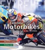 Extreme Motorbikes
