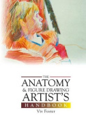 The Anatomy and Figure Drawing Artist's Handbook
