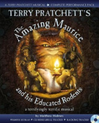 Terry Pratchett's the Amazing Maurice and His Educated Rodents. by Terry Pratchett, Matthew Holmes