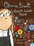 Clarice Bean, Don't Look Now  [Audio]