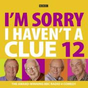 I'm Sorry I Haven't A Clue [Audio]