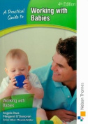 A Practical Guide to Working with Babies