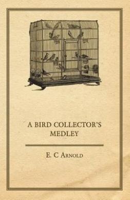 A Bird Collector's Medley