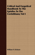 Critical and Exegetical Handbook to the Epistles to the Corinthians; Vol I