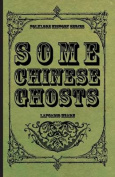 Some Chinese Ghosts