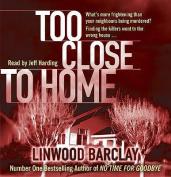 Too Close to Home [Audio]