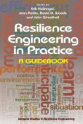 Resilience Engineering in Practice