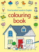First 100 Words in English Colouring Book