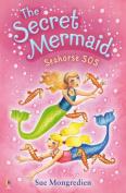 The Secret Mermaid Seahorse SOS