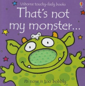 That's Not My Monster... It's Nose Is Too Bobbly [Board Book]
