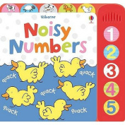 Usborne Noisy Numbers. [Illustrated by Stacey Lamb