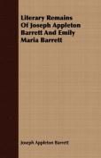 Literary Remains of Joseph Appleton Barrett and Emily Maria Barrett