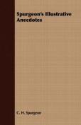 Spurgeon's Illustrative Anecdotes