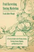 Fruit Harvesting, Storing, Marketing