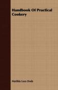 Handbook of Practical Cookery