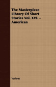 The Masterpiece Library of Short Stories Vol. XVI. - American