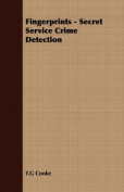 Fingerprints - Secret Service Crime Detection