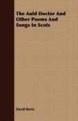 The Auld Doctor and Other Poems and Songs in Scots