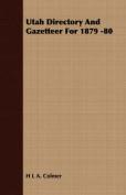Utah Directory and Gazetteer for 1879 -80