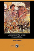 Alexander the Great (Illustrated Edition)
